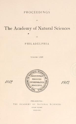 Proceedings of the Academy of Natural Sciences of Philadelphia, Volume 64