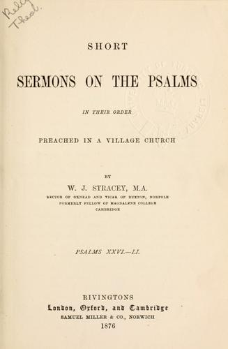 Short sermons on the Psalms in their order.