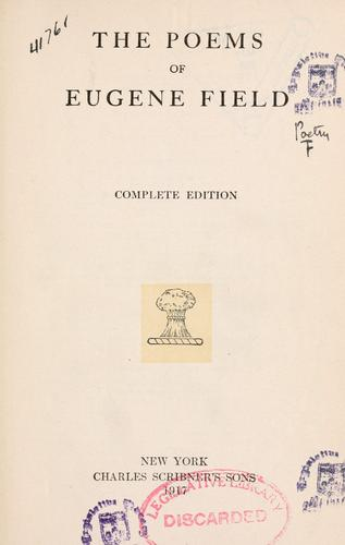 Download The poems of Eugene Field.