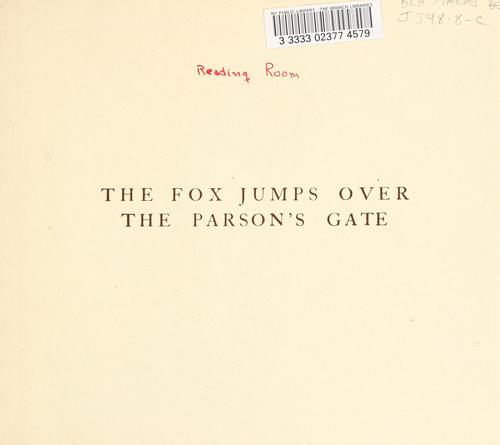 Download The fox jumps over the parson's gate.