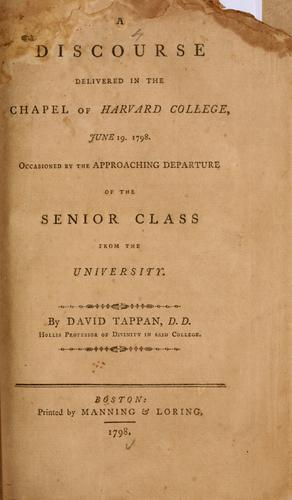 A discourse delivered in the chapel of Harvard College, June 19, 1798