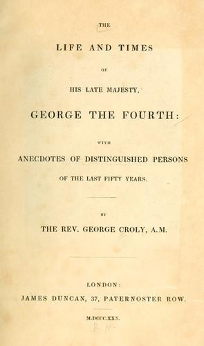 Download The life and times of His late Majesty, George the Fourth