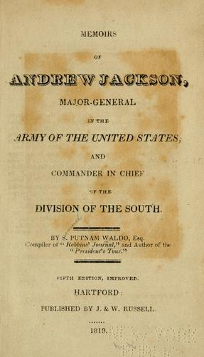 Download Memoirs of Andrew Jackson
