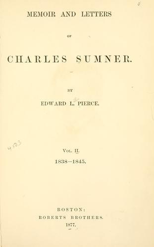 Memoir and letters of Charles Sumner.