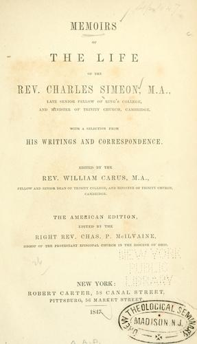 Memoirs of the life of the Rev. Charles Simeon …