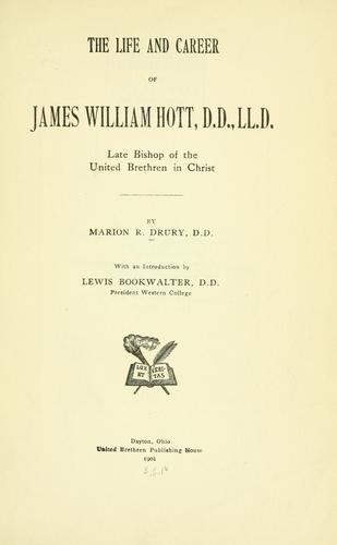 Download The life and career of James William Hott