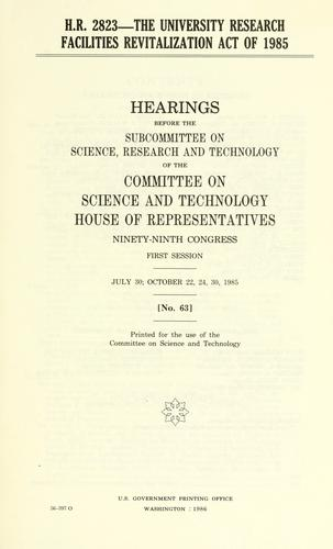 H.R. 2823–the University Research Facilities Revitalization Act of 1985