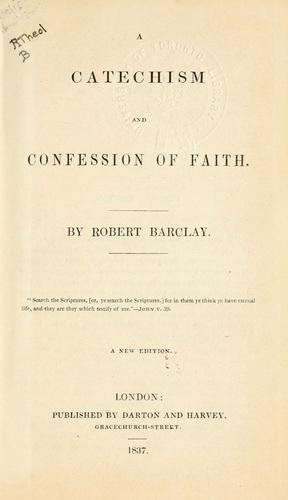 A catechism and confession of faith.