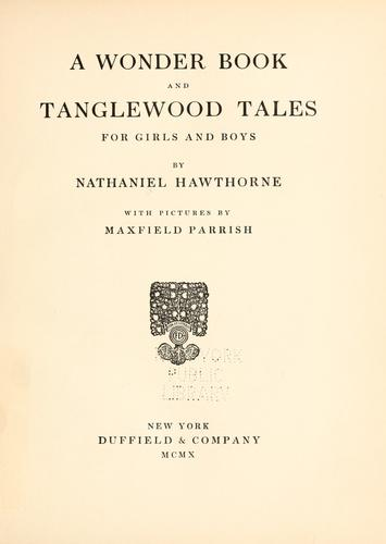 Download A wonder book ; and, Tanglewood tales for girls and boys