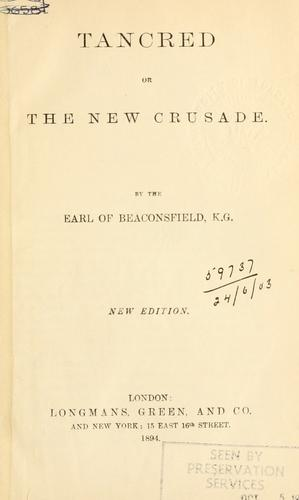 Tancred, or, The new crusade.