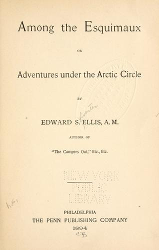 Download Among the Esquimaux, or, Adventures under the Arctic circle