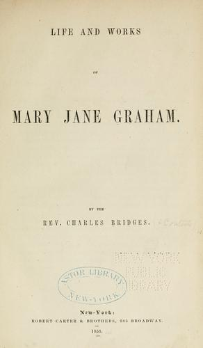 Download Life and works of Miss Mary Jane Graham.