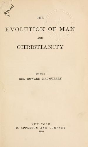 The evolution of man and Christianity.