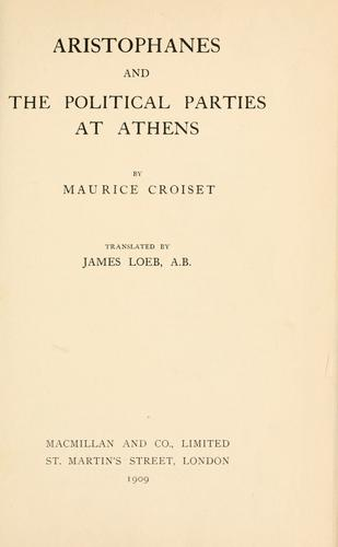 Download Aristophanes and the political parties at Athens