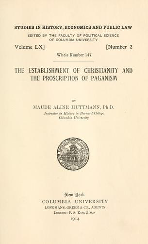 Download The establishment of Christianity and the proscription of paganism.