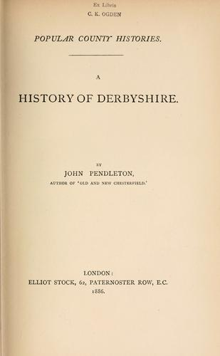 A history of Derbyshire.