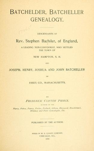 Download Batchelder, Batcheller genealogy.