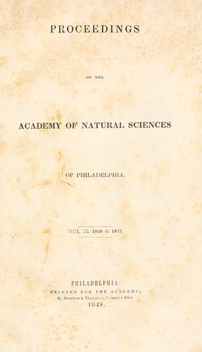 Proceedings of the Academy of Natural Sciences of Philadelphia, Volume 3