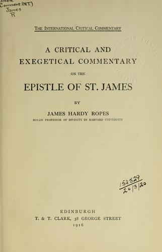 A critical and exegetical commentary on the Epistle of St. James.