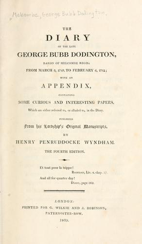 The diary of the late George Bubb Dodington, baron of Melcombe Regis