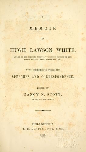 Download A memoir of Hugh Lawson White