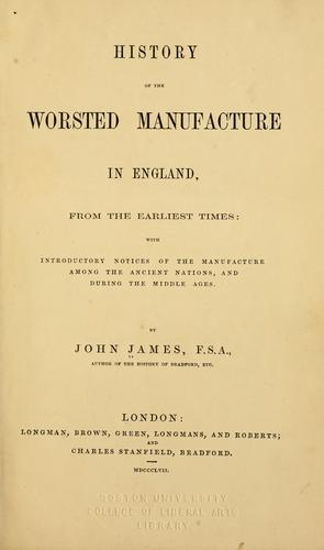 Download History of the worsted manufacture in England