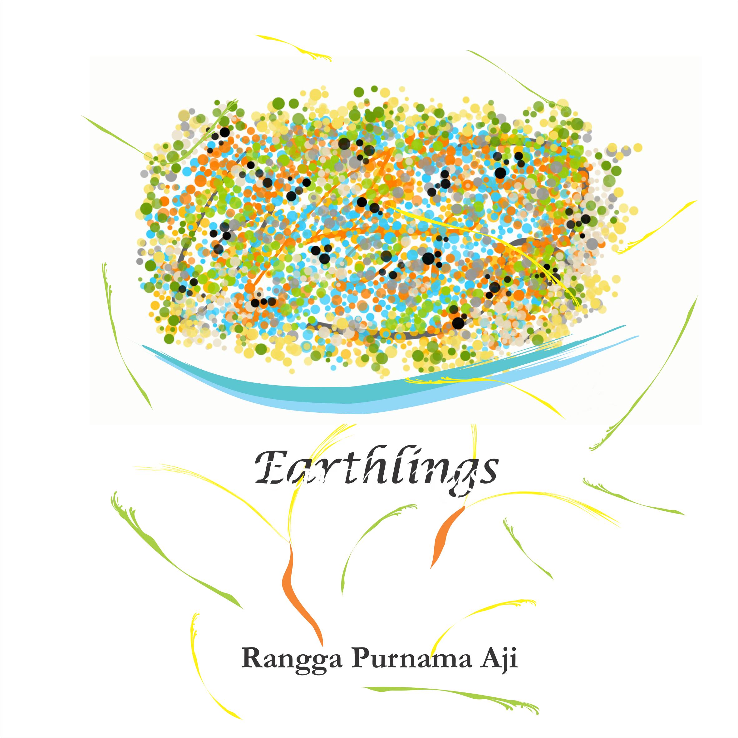 Rangga Purnama Aji – Earthlings