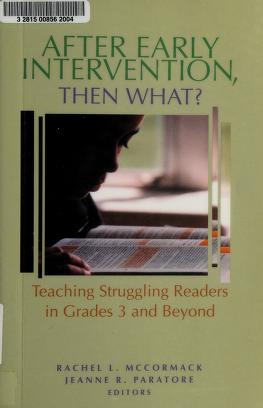 Cover of: After early intervention, then what?   Rachel L. McCormack, Jeanne R. Paratore, editors