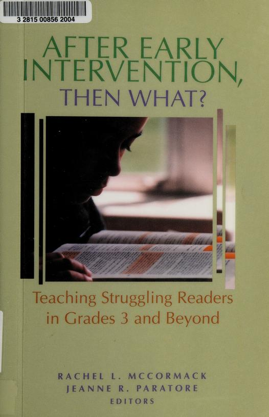 After early intervention, then what? by Rachel L. McCormack, Jeanne R. Paratore, editors