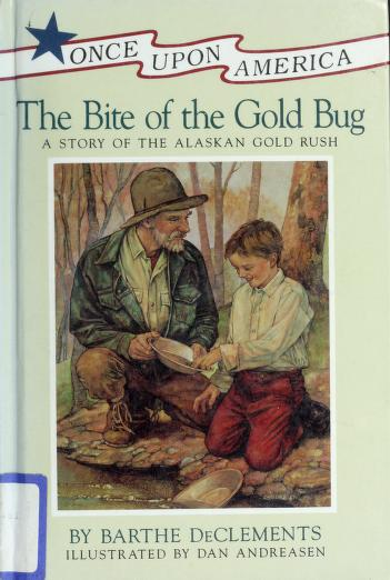 Cover of: The bite of the gold bug | Barthe DeClements