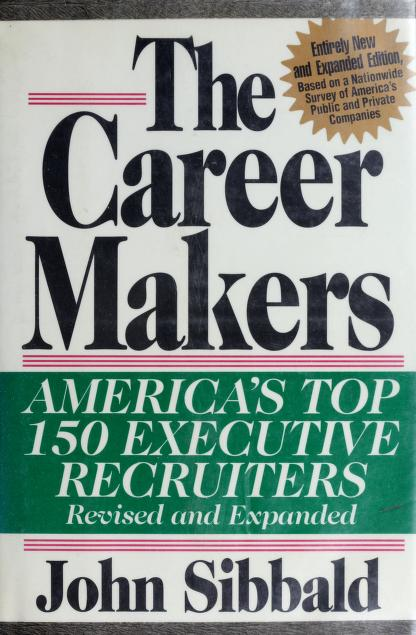 The career makers by John Sibbald