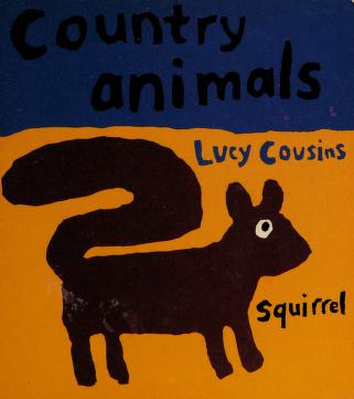 Cover of: Country animals | Lucy Cousins