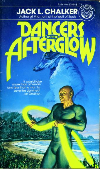 Cover of: Dancers in Afterglow by Jack L. Chalker
