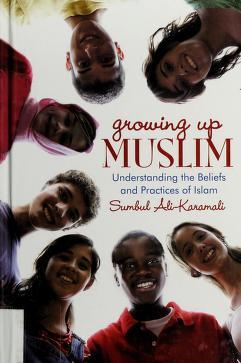 Cover of: Growing up Muslim | Sumbul Ali-Karamali