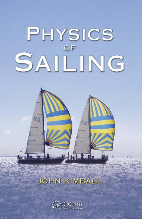 Physics of Sailing by John Kimball