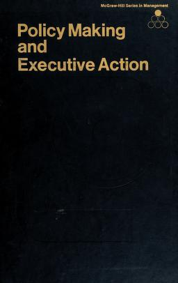 Cover of: Policy making and executive action | Thomas J. McNichols