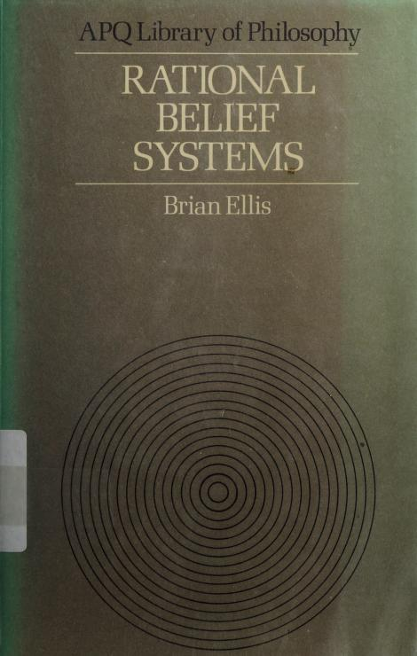 Rational belief systems by B. D. Ellis