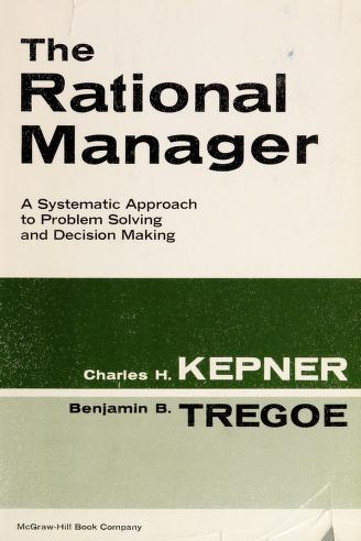 Cover of: The rational manager | Charles Higgins Kepner