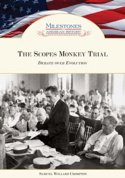 The Scopes monkey trial by Samuel Willard Crompton