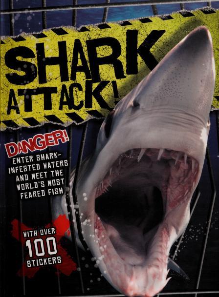 Shark attack! by Camilla De la Bedoyere