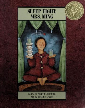 Cover of: Sleep tight, Mrs. Ming | Sharon Jennings