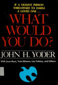 Cover of: What would you do? | John Howard Yoder