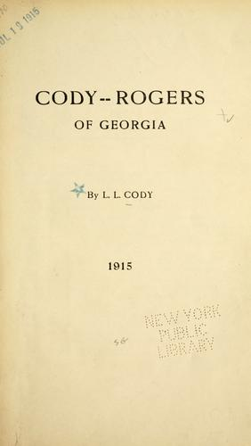 Cody-Rogers of Georgia by L. L. Cody