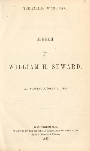 The parties of the day by William Henry Seward