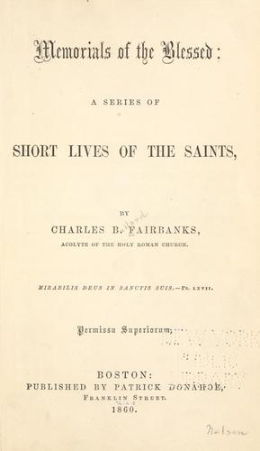 Memorials of the blessed by Charles Bullard Fairbanks