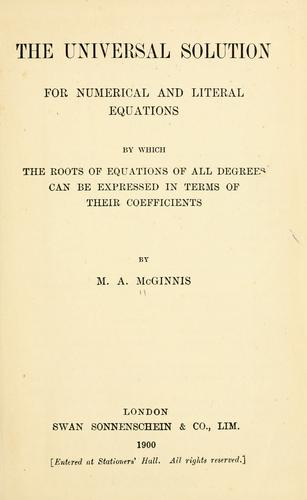 The universal solution for numerical and literal equations by M. A. McGinnis
