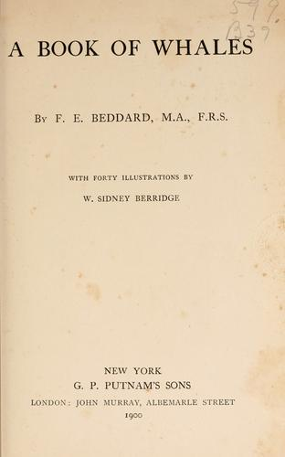 A book of whales by Frank E. Beddard