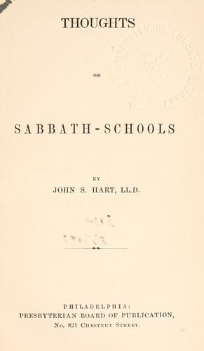 Thoughts on Sabbath-schools by Hart, John S.