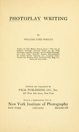 Photoplay writing by William Lord Wright