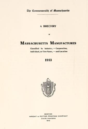 A directory of Massachusetts manufactures by